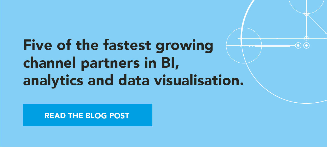 Five of the fastest growing channel partners in BI, analytics and data visualisation